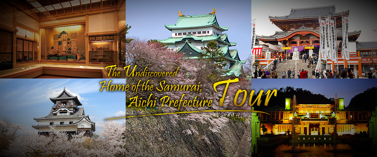 The Undiscovered Home of the Samurai, Aichi Prefecture Tour
