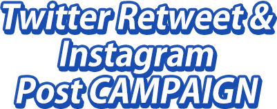 Twitter Retweet & Instagram Post CAMPAIGN